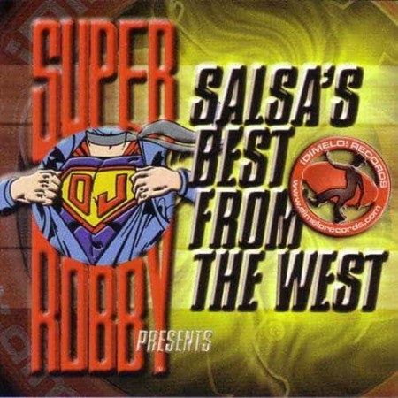 SUPER DJ ROBBY CD Salsa's Best From The West