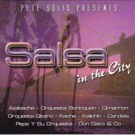 DJ PETER SOLIS CD Salsa In The City