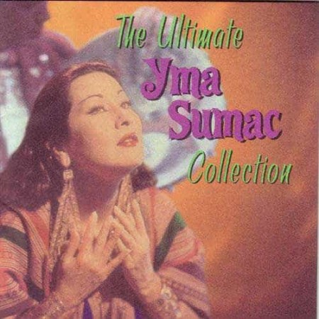 YMA SUMAC CD The Ultimate Collection