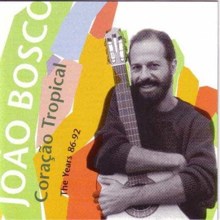 JOAO BOSCO CD The Years 1986 - 1992