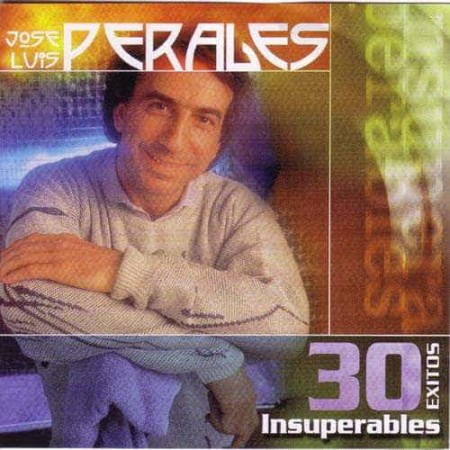 JOSE LUIS PERALES 2CD 30 Exitos Insuperables