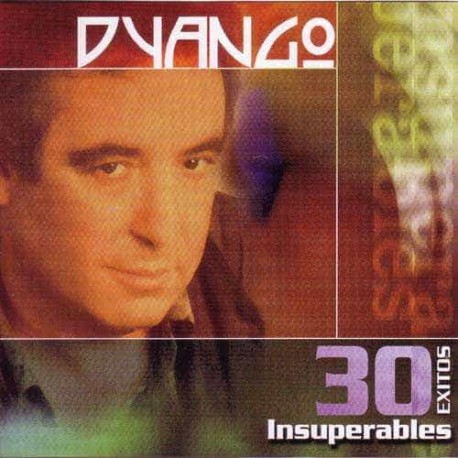 DYANGO 2CD 30 Exitos Insuperables