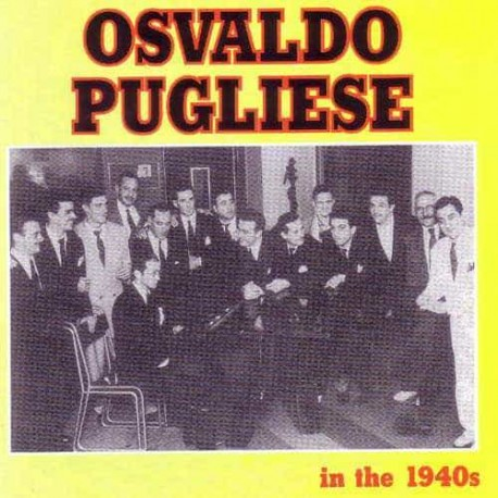 OSVALDO PUGLIESE CD In The 1940s