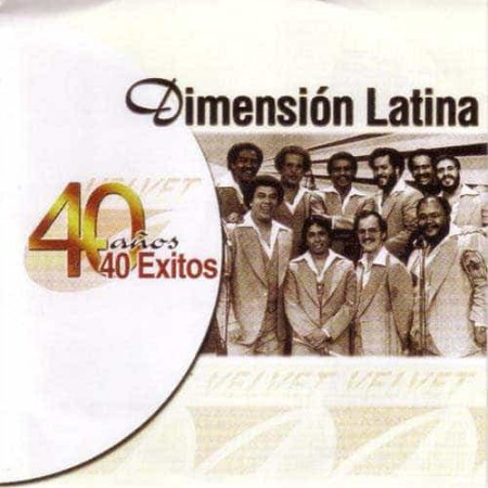DIMENSION LATINA CD 40 Años 40 Exitos