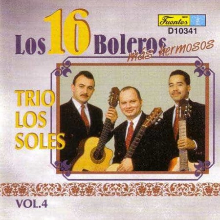 TRIO LOS SOLES CD Los 16 Boleros Mas Hermosos Vol 4 Best Of