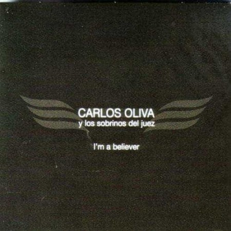 CARLOS OLIVA CD I'm A believer (Salsa In English)