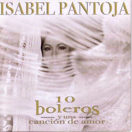 ISABEL PANTOJA CD 10 Boleros Y Una Cancion De Amor