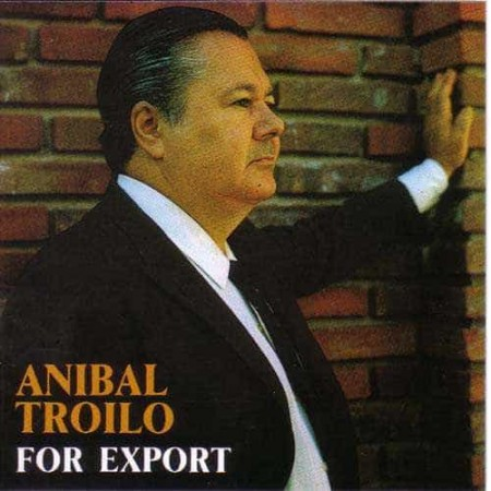ANIBAL TROILO CD For Export