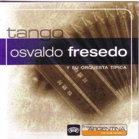 OSVALDO FRESEDO CD From Argentina To The World