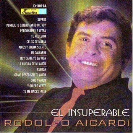 RODOLFO AICARDI CD El Insuperable