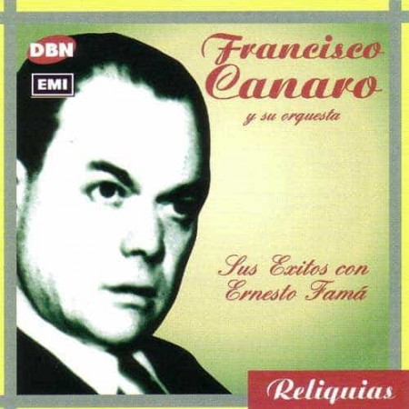FRANCISCO CANARO CD Sus Exitos Con Ernesto Fama