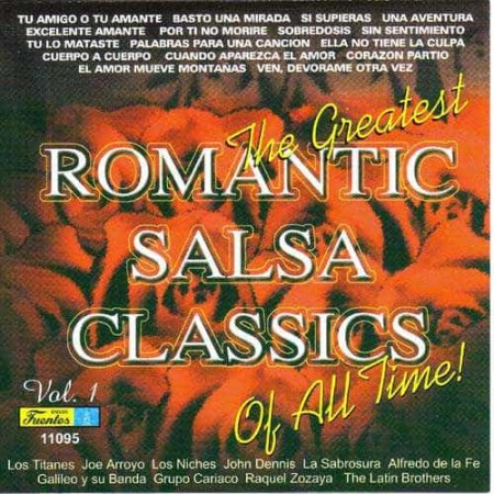 THE GREATEST ROMANTIC SALSA CLASSICS OF ALL TIME CD Vol 1