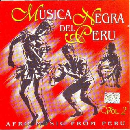 MUSICA NEGRA DEL PERU CD Afro Music From Peru Vol. 2