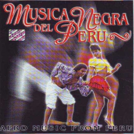MUSICA NEGRA DEL PERU CD Afro Music From Peru