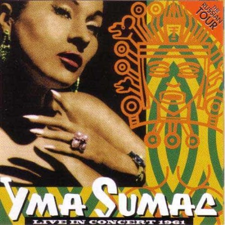 YMA SUMAC CD Live In Concert 1961 The Russian Tour
