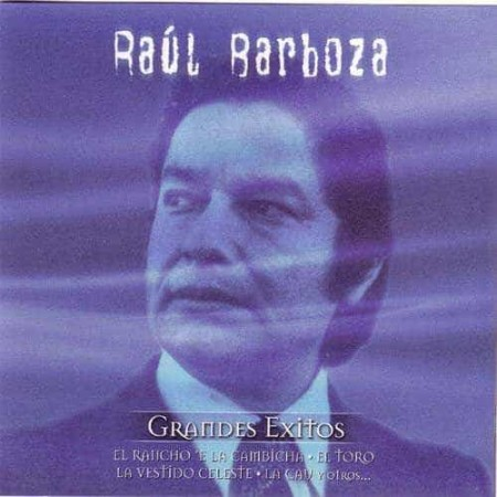 RAUL BARBOZA CD Grandes Exitos