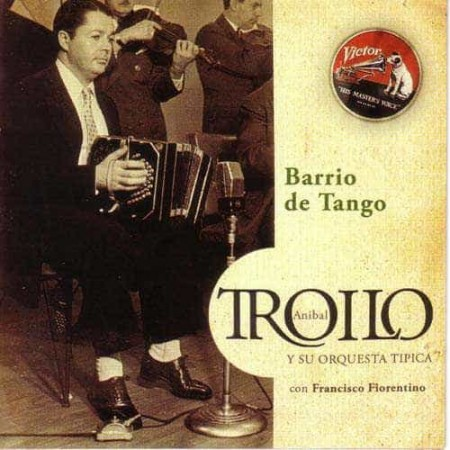 ANIBAL TROILO & FRANCISCO FIORENTINO CD Barrio De Tango