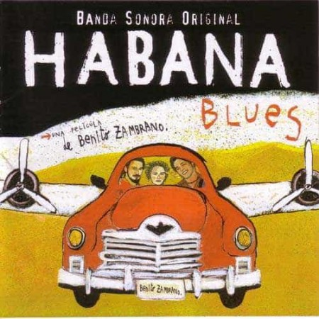 HABANA BLUES CD Soundtrack