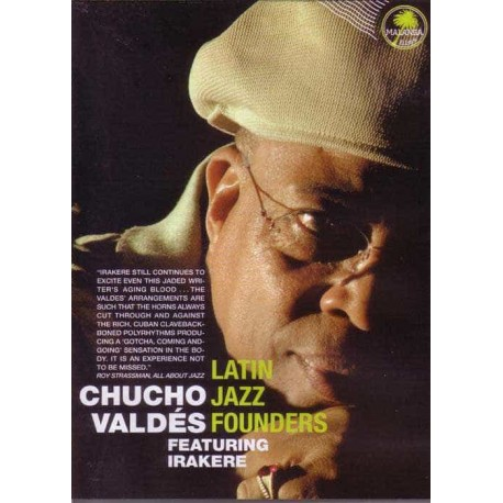 CHUCHO VALDES DVD Documental - Latin Jazz Founders Featuring Ira