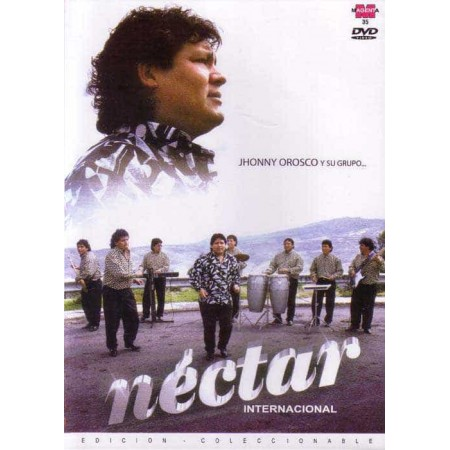 GRUPO NECTAR & JOHNNY OROSCO DVD Nectar Internacional