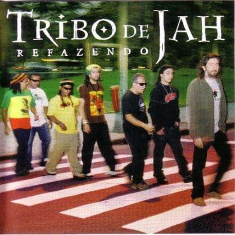 TRIBO DE JAH CD Refazendo