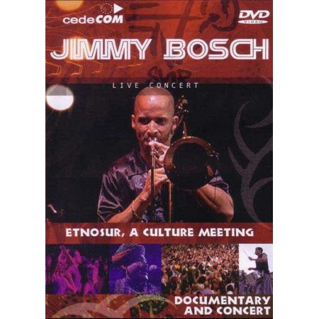 JIMMY BOSCH DVD Live Concert Etnosur A Culture Meeting