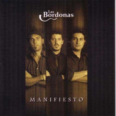 LAS BORDONAS CD Manifiesto