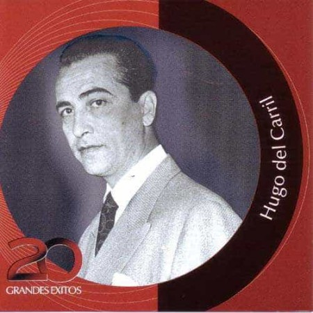 HUGO DEL CARRIL CD Inolvidables Rca 20 Grandes Exitos