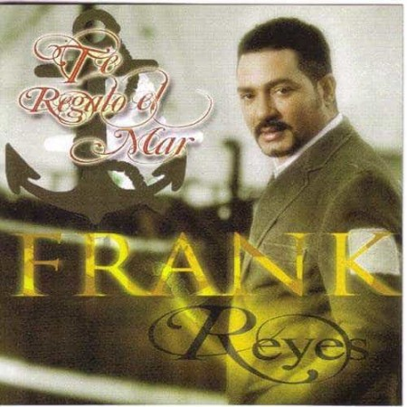 FRANK REYES CD Te Regalo El Mar