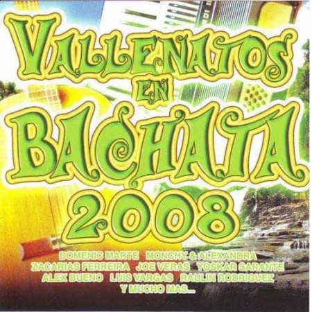 VALLENATOS EN BACHATA CD 2008