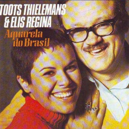 TOOTS THILEMANS & ELIS REGINA CD Aquarela Do Brasil