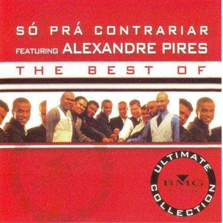 ALEXANDRE PIRES & SO PRA CONTRARIAR CD The Best Of