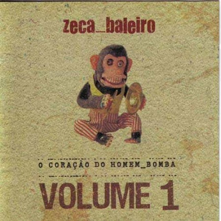 ZECA BALEIRO CD O Coracao Do Homen Bomba Vol 1