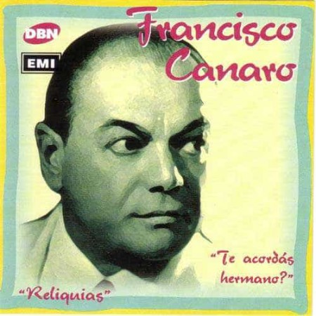 FRANCISCO CANARO CD Te Acordas Hermano