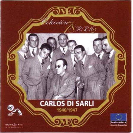 CARLOS DI SARLI & SU ORQUESTA CD Coleccion 78 RPM 1940 - 1947