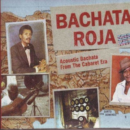 BACHATA ROJA CD Acoustic Bachata From Cabaret Era