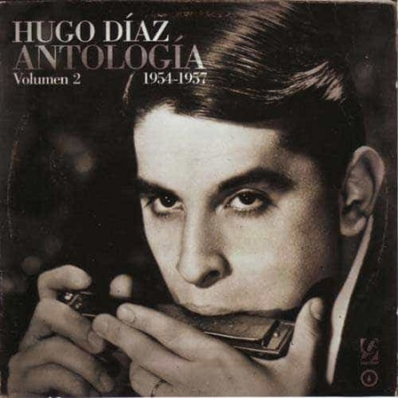 HUGO DIAZ (Mundharmonika) CD Antologia Vol 2 1954 - 1957