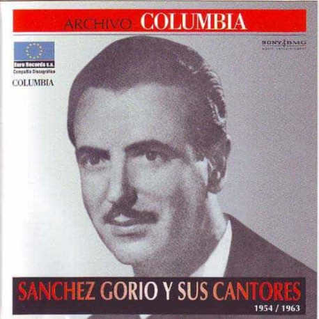 JUAN SANCHEZ GORIO CD Archivo Columbia 54 - 63