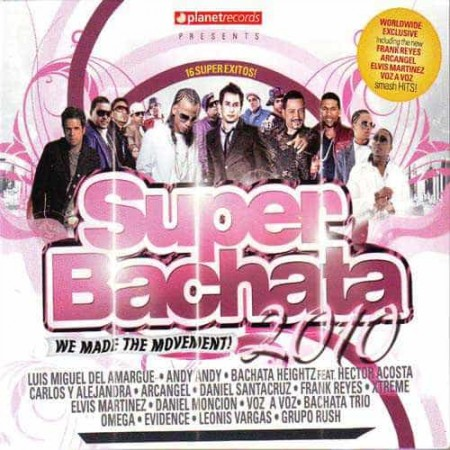 SUPER BACHATA 2010 CD We Made The Movement