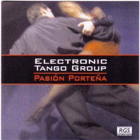 ELECTRONIC TANGO GROUP CD Pasion Portena