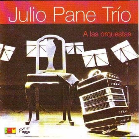 JULIO PANE TRIO CD A Las Orquestas
