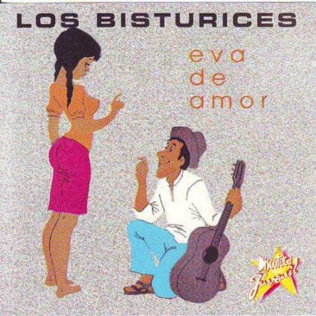 LOS BISTURICES CD Eva De Amor