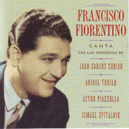 FRANCISCO FIORENTINO CD Con Las Orquestas