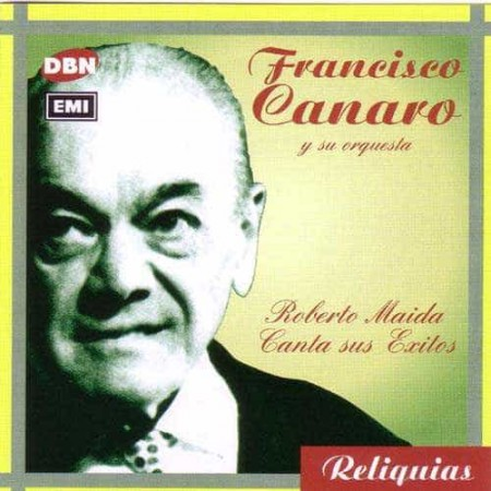 FRANCISCO CANARO CD Roberto Maida Canta sus Exitos