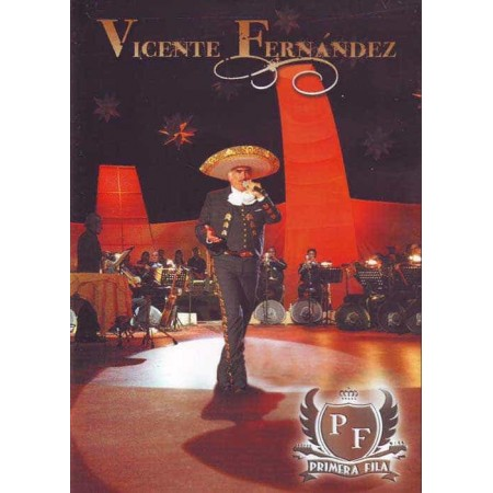 VICENTE FERNANDEZ DVD En Vivo Primera Fila Best Of