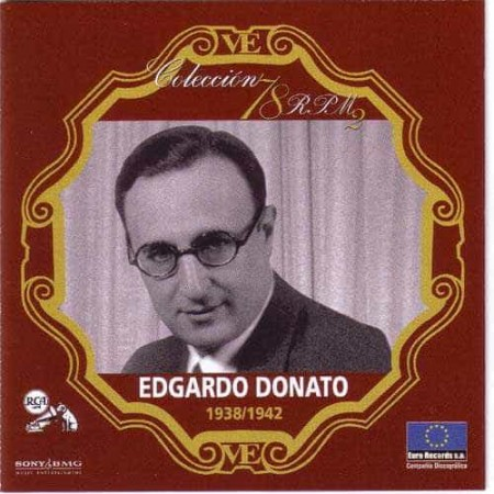 EDGARDO DONATO CD Coleccion 78 RPM 1938 -1942