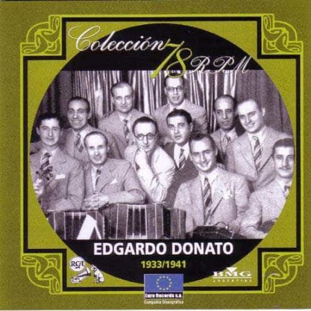 EDGARDO DONATO CD Coleccion 78 RPM 1933 - 1941