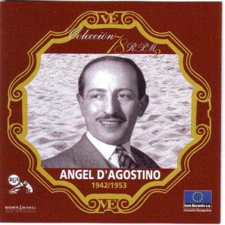 ANGEL D AGOSTINO CD Coleccion 78 RPM 1942 - 1953