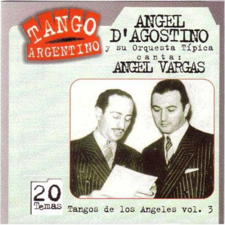 ANGEL D AGOSTINO & ANGEL VARGAS CD Tangos De Los Angeles Vol 3