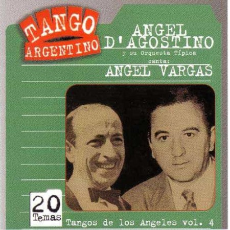 ANGEL D AGOSTINO & ANGEL VARGAS CD Tangos De Los Angeles Vol 4
